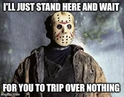 Friday The 13th Memes - happy friday the 13th imgflip