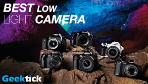 best low light point and shoot geektick best low light camera