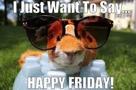 Happy Friday Meme - happy friday quotes to be happy on friday morning happy friday
