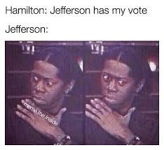 Hamilton Memes - official hamilton memes meme me inside instagram photos and