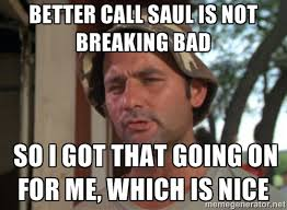 Not Bad Meme Generator - better call saul meme generator image memes at relatably com