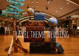travel themed wedding travel theme wedding ideas a real exle