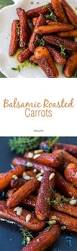 thanksgiving side dishes healthy balsamic roasted carrots recipe thanksgiving sides