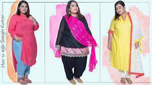 Kurti Pattern For Fat Ladies | how to style straight kurtas plus size fashion series by prerna
