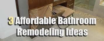 Affordable Bathroom Remodeling Ideas Affordable Bathroom Remodeling Ideas For Your Home