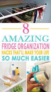 organizing hacks 8 amazing fridge organization hacks that u0027ll make your life so much
