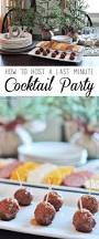 cocktail party food how to host a last minute cocktail party cherished bliss