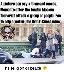 London Meme - a picture can say a thousand words moments after the london moslem