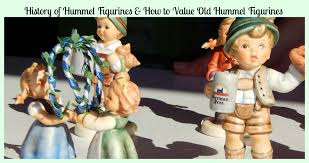 history of hummel figurines how to value hummel figurines