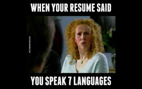 Best Resume Joke by When Your Resume Said You Speak 7 Languages Youtube