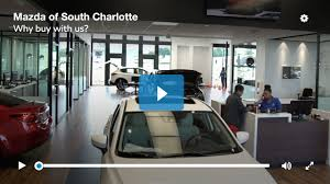 mazda store mazda of south charlotte 1 mazda dealership in the carolinas
