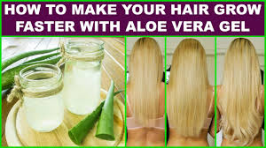 how to make your hair grow faster how to make your hair grow faster with aloe vera gel youtube