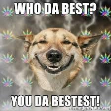 You Da Best Meme - 20 coolest you da best memes sayingimages com