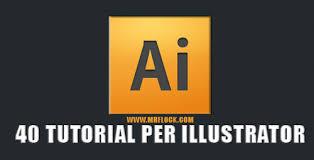 tutorial illustrator italiano i 40 migliori tutorial per imparare illustrator tutorials