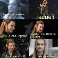 Legolas Memes - legolas tells tauriel by skugggi on deviantart