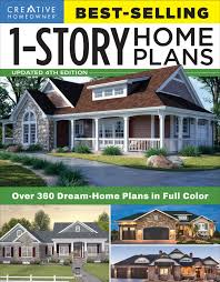 best selling 1 story home plans updated 4th edition fox chapel