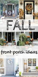 How To Decorate Your Home For Fall 12 Ideas To Decorate Your Porch For Fall