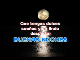 imagenes de buenas noches q te mejores buenas noches que la noche te regale los mejores sueños youtube