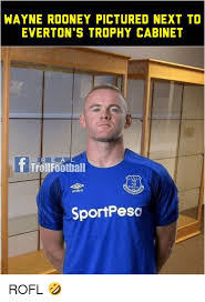 Funny Everton Memes - wayne rooney pictured next to everton s trophy cabinet re a l
