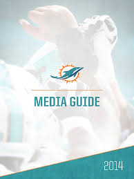 2014 miami dolphins media guide american football league teams