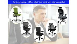 Office Chair Back Pain Best Executive Ergonomic Office Chair For Back And Hip Pain Relief
