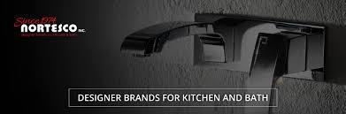 nortesco designer brands for kitchen u0026 bath