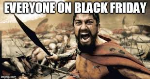black friday is coming brace yourselves x is coming meme imgflip