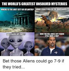 Worlds Best Memes - the world s greatest unsolved mysteries where is the lost city of