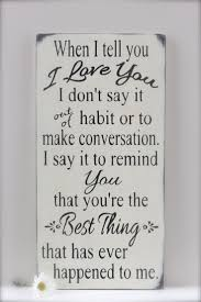 The Best Love Quotes For Her by 94 Best Love Quotes Images On Pinterest Love Love Is And Love