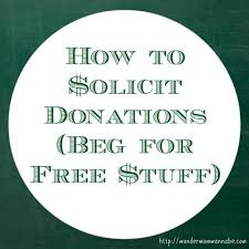 how to solicit donations beg for free stuff wondermom wannabe
