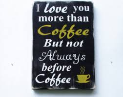 Home Decor Wooden Signs Funny Coffee Sign Etsy