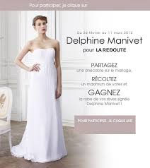 la redoute robe mari e gagnez une robe de mariée delphine manivet avec la redoute
