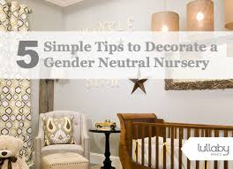 5 simple tips to decorate a gender neutral nursery