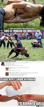 Meme Wrestling - turkish oil wrestling by ben meme center