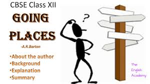 going places cbse ncert class 12 ch 8 flamingo explanation