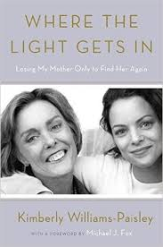 books with light in the title title where the light gets in losing my mother only to find her