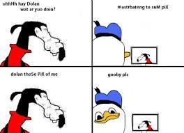 Fak U Gooby Know Your Meme - 15 best gooby pls images on pinterest gooby pls dolan comics and