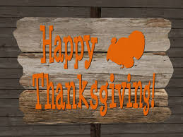 happy thanksgiving signs second marketplace re wood happy thanksgiving sign
