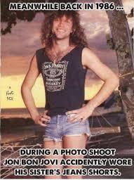 Bon Jovi Meme - meanwhile back in 1986 whiskey during a photoshoot jon bon jovi