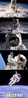 Astronaut Meme - lost in space imgflip