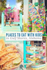 kid friendly restaurants in gulf shores alabama gulf shores