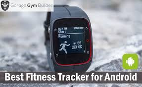 best android gps best fitness tracker for android review 2017
