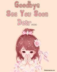 see u soon see you soon