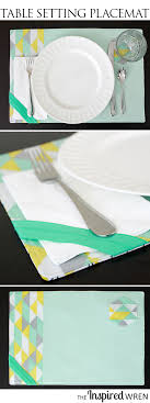 table setting placemat the inspired wren tutorial table setting placemat