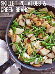 skillet potatoes and green beans budget bytes