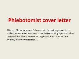 Phlebotomist Sample Resume by Phlebotomistcoverletter 140223204353 Phpapp02 Thumbnail 4 Jpg Cb U003d1393188262