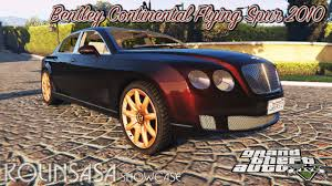 2010 bentley continental flying spur gta 5 bentley continental flying spur 2010 youtube