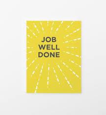 Greetings Card Designer Jobs Job Well Done Greeting Card U2013 Graphic Anthology