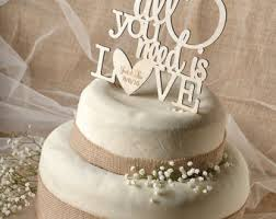 all you need is cake topper cake topper curated by liebe zur hochzeit on etsy