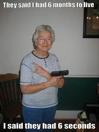 You So Crazy Meme - you so crazy grandma imgur